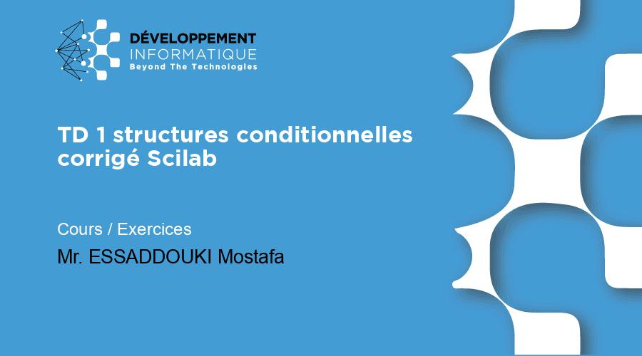 TD 1 structures conditionnelles corrigé Scilab