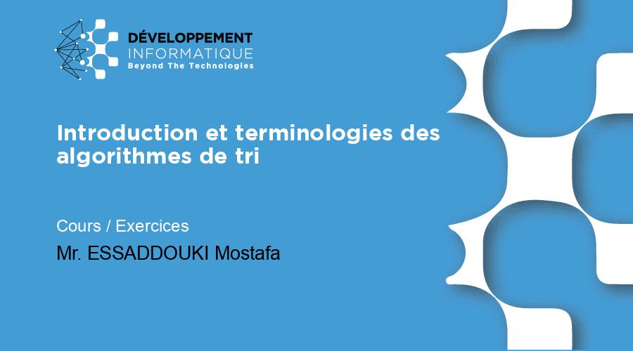 Introduction et terminologies des algorithmes de tri